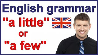 A little and a few, English grammar rules