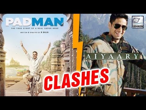 Sidharth Malhotra's Aiyaary To CLASH With Akshay K