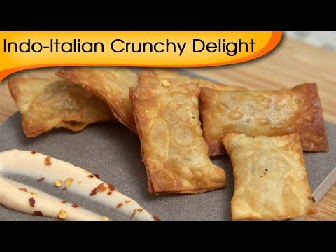 Indo-Italian Crunchy Delight | Party Starter Recipe By Ruchi Bharani