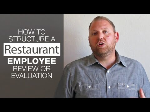 How to Structure a Restaurant Employee Review or Evaluation