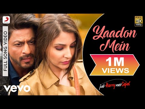 Yaadon Mein Full Hindi Video Song from Hindi movie Jab Harry Met Sejal