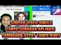 Download Video Download Video [Tutorial] Cara Save Lagu Smule Sing! - LaguU.co