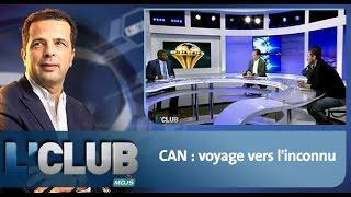 L'CLUB : CAN : voyage vers l'inconnu