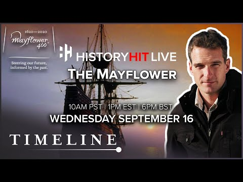 The Mayflower: 400th Anniversary Special | History Hit LIVE on Timeline