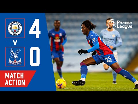 Manchester City 4-0 Crystal Palace | Match Action