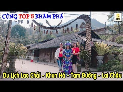 Du lịch Lao Chải - Khun Há - Tam Đường – Lai Châu có gì mới ▶️ Khám phá Lai Châu