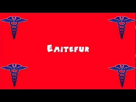 Pronounce Medical Words ― Emitefur