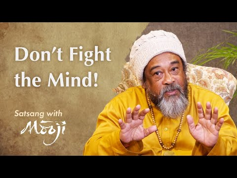Mooji Video: Here Is a Big Secret… Don't Fight the Mind