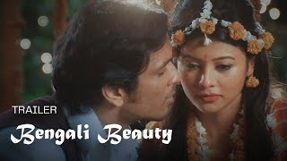 Bengali Beauty (2018 Movie) Official Trailer