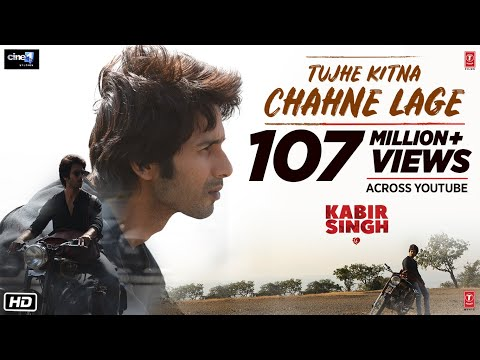 Kabir Singh: Tujhe Kitna Chahne Lage Song | Mithoon Feat. Arijit Singh | Shahid Kapoor, Kiara Advani