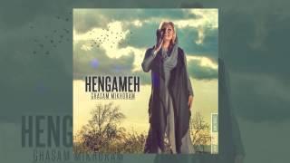 Hengameh - Ghasam Mikhoram