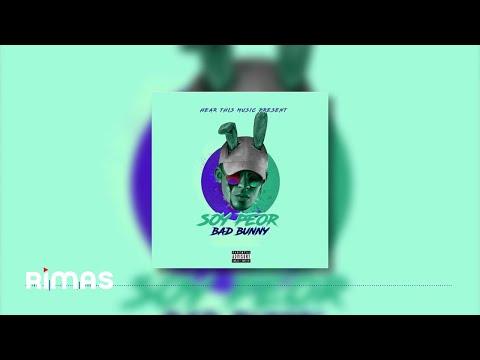 Soy Peor (Audio) - Bad Bunny  (Video)