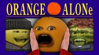 Video Annoying Orange - ORANGE ALONE MP3, 3GP, MP4, WEBM, AVI, FLV Januari 2018
