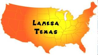 Lamesa (TX) United States  city photo : How to Say or Pronounce USA Cities — Lamesa, Texas