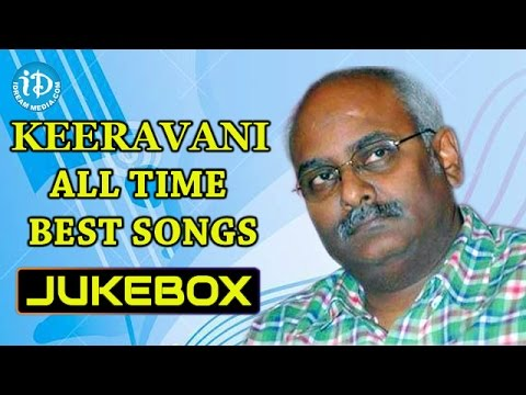 M M Keeravani All Time Best Hit Songs || Jukebox