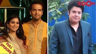 Video Isha Ambani's wedding cost around 100 million USD | Sajid Khan faces a 1 year ban & more MP3, 3GP, MP4, WEBM, AVI, FLV Desember 2018