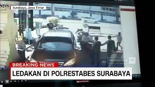 Video Ini Dia Sesaat Sebelum Ledakan di Depan Polrestabes Surabaya MP3, 3GP, MP4, WEBM, AVI, FLV September 2018