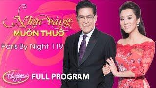 Nonton Paris By Night 119   Nh   C V  Ng Mu  N Thu     Full Program  Film Subtitle Indonesia Streaming Movie Download