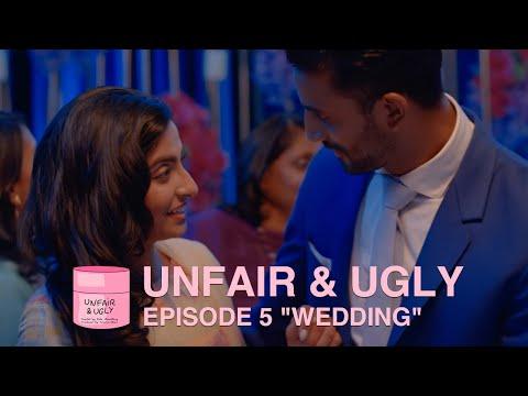 "Unfair & Ugly | Episode 5 ""Wedding"" | Web Series"