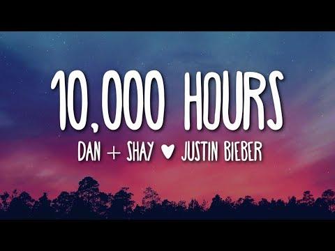 Dan + Shay, Justin Bieber - 10,000 Hours (Lyrics) 🎵