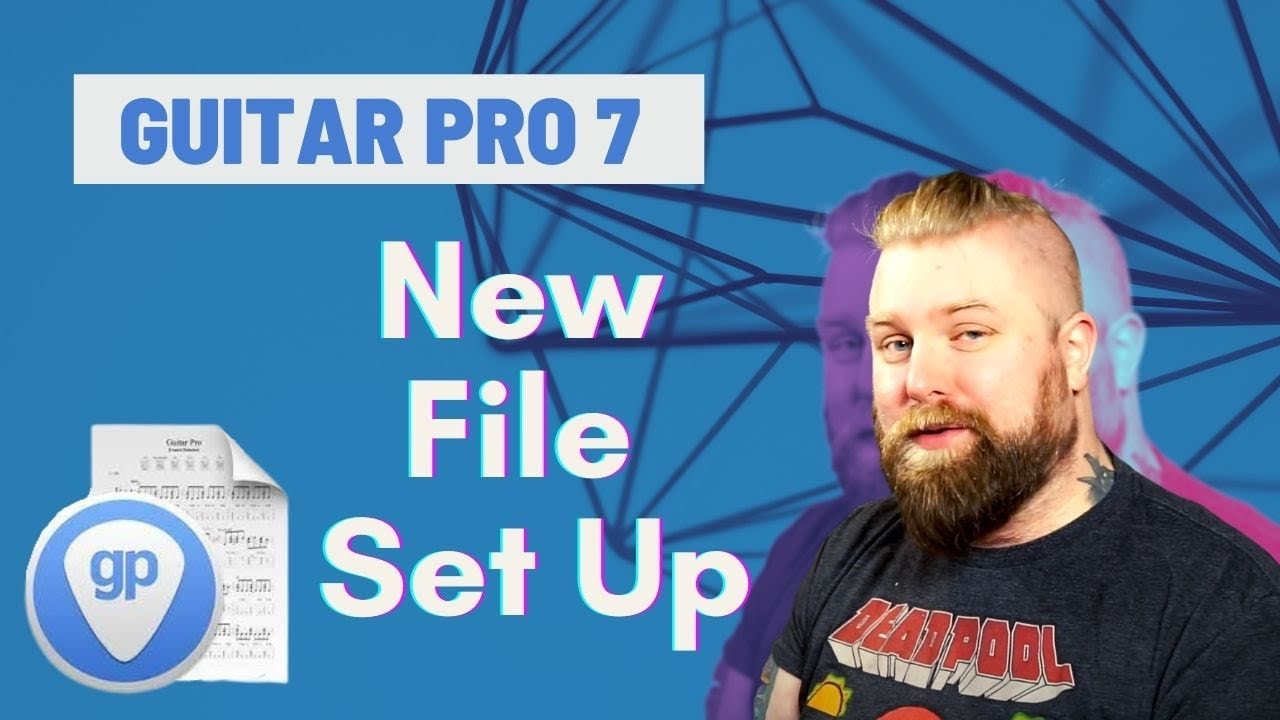 Guitar Pro 7 Tutorials Part 1 – Creating & Setting Up A New File – Levi Clay