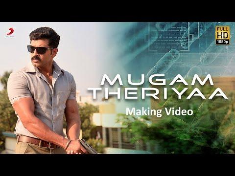 Kuttram 23 - Mugam Theriyaa Making Video Tamil  | Arun Vijay | Arivazhagan | Vishal Chandrashekhar