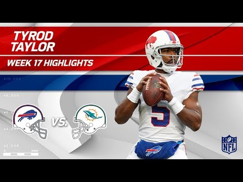 Video: Tyrod Taylor Highlights | Bills vs. Dolphins | Wk 17 Player Highlights