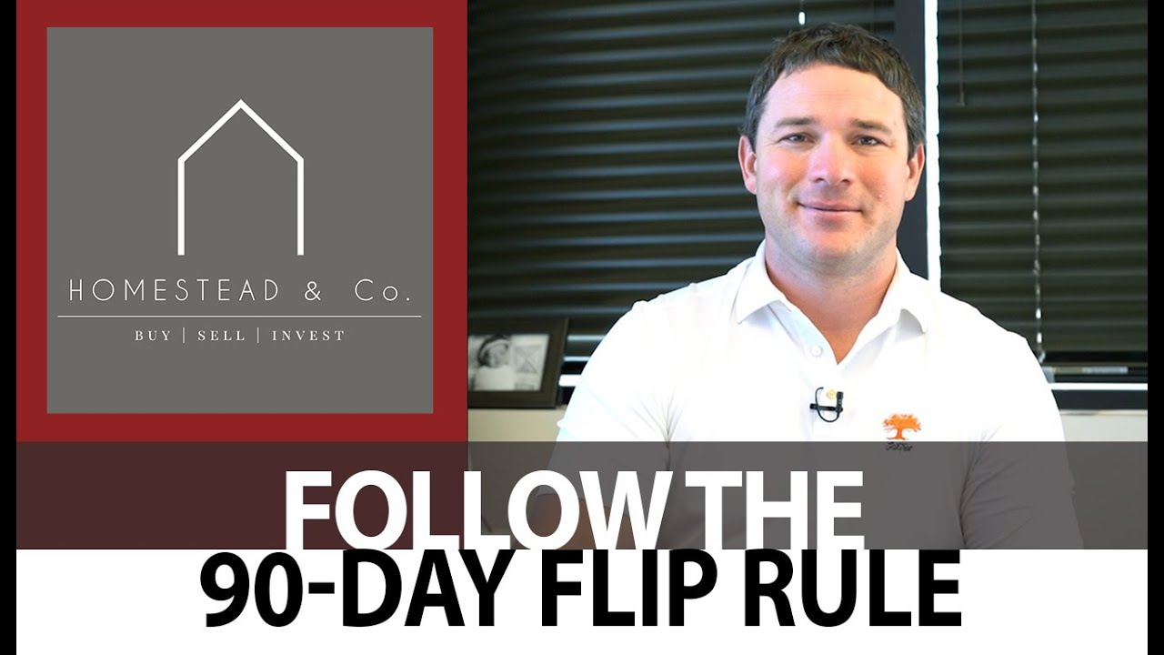 What's the 90-Day Flip Rule?