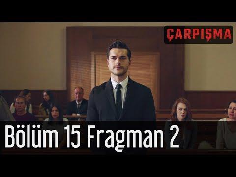 Çarpışma 15. Bölüm 2. Fragmanı