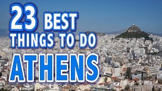 Athens Greece  city pictures gallery : 23 BEST THINGS TO DO IN ATHENS, GREECE ♥ Top Attractions of Athens