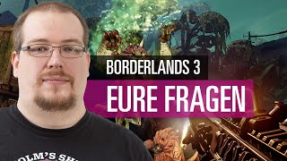 Borderlands 3   FAQ   Eure Fragen an Tester Matthias
