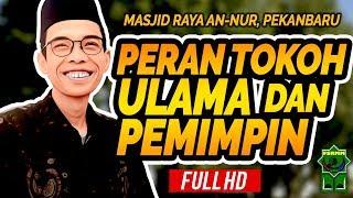 Video Ceramah Ustadz Abdul Somad - Peran Tokoh, Ulama dan Pemimpin MP3, 3GP, MP4, WEBM, AVI, FLV Mei 2019