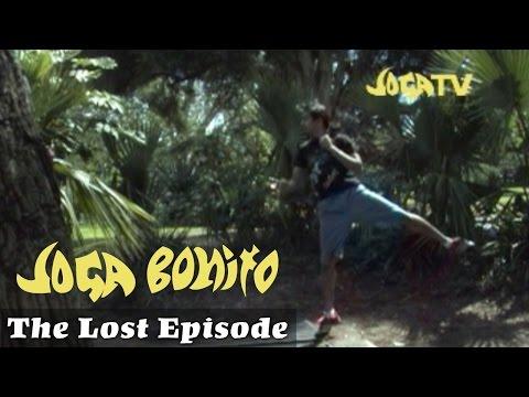 Joga Bonito - The Lost Episode