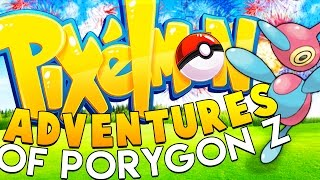 THE ADVENTURES OF PORYGON-Z - Minecraft PIXELMON ISLAND - Pokemon QUESTS