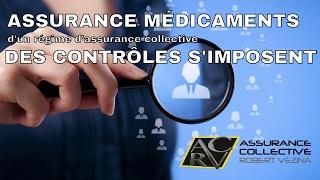Gestion de l'assurance médicaments dans une assurance collective, des contrôles périodiques s&#3