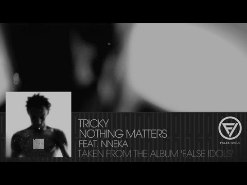 0 VIDEO: Tricky   Nothing Matters ft NnekaTricky Nothing Matters Nneka