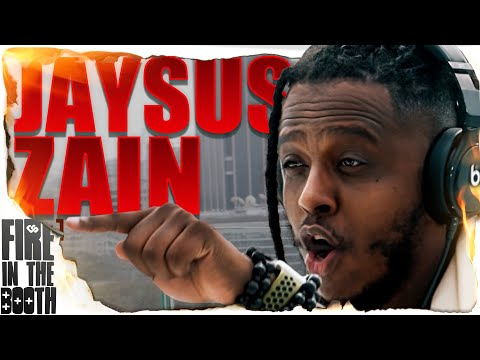 Jaysus Zain – Fire in the Booth