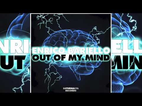 Enrico Bariello - Out of my Mind (Chris Janitor