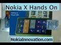 Nokia X Quick Hands On Demo