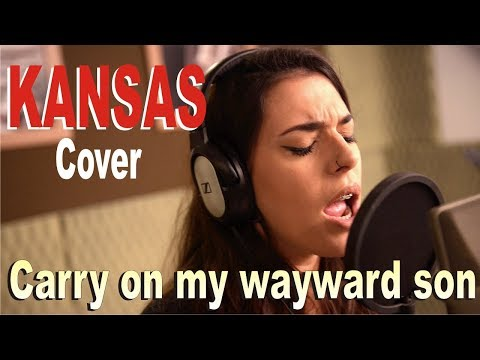 "Kansas   ""Carry On My Wayward Son"" - COVER"