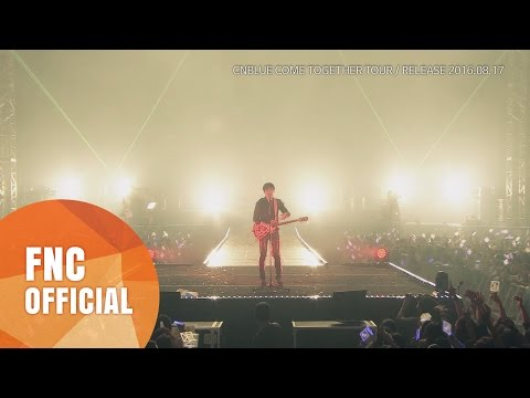CNBLUE COME TOGETHER TOUR DVD 30s SPOT