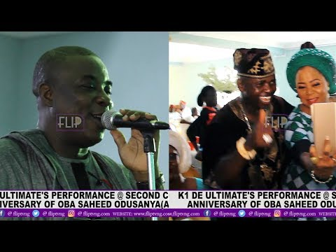 K1 DE ULTIMATE'S PERFORMANCE @ SECOND CORONATION  ANNIVERSARY OF OBA SAHEED ODUSANYA (ADEYEMI 1)