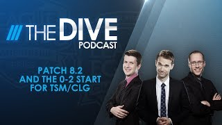 Video The Dive: Patch 8.2 and the 0-2 Start for TSM/CLG (Season 2, Episode 3) MP3, 3GP, MP4, WEBM, AVI, FLV Juni 2018