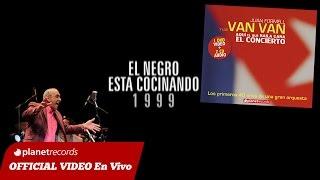 Download Lagu JUAN FORMELL Y LOS VAN VAN - El Negro Esta Cocinando (En Vivo) 9 de 16 Mp3