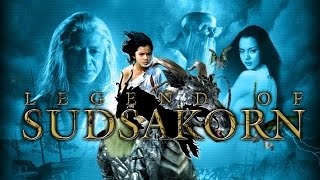 Nonton The Legend Of Sudsakorn | Hindi Dubbed Movie | Film Subtitle Indonesia Streaming Movie Download