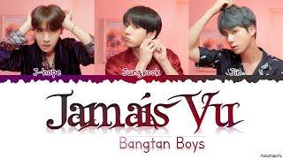Video BTS (방탄소년단) - 'Jamais Vu' Lyrics [Color Coded Han_Rom_Eng] MP3, 3GP, MP4, WEBM, AVI, FLV April 2019