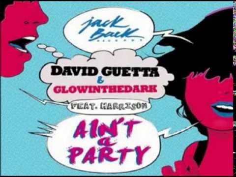 David Guetta, Glowinthedark, Harrison Shaw - Ain't A Party (Original Mix)