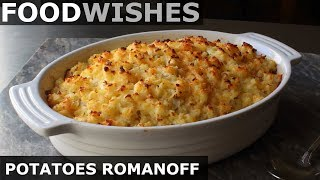 Potatoes Romanoff - Steakhouse Potato Gratin - Food Wishes by Food Wishes