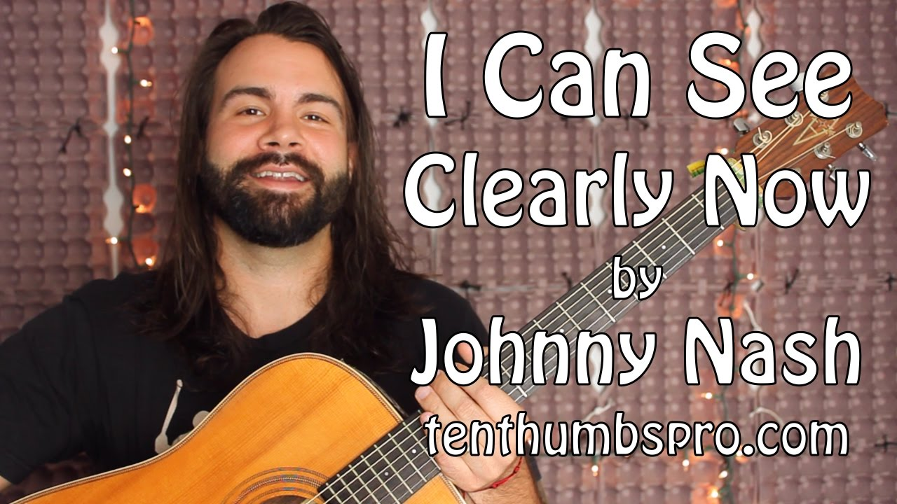 I Can See Clearly Now – Beginner Guitar tutorial (with one hard part) – Johnny Nash