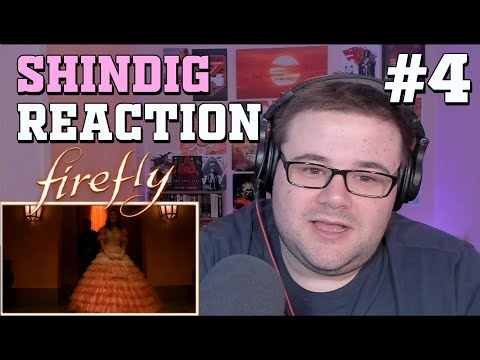 "Firefly - Episode 4 - ""Shindig"" - Reaction"